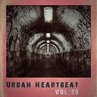 Urban Heartbeat,Vol.29 — сборник