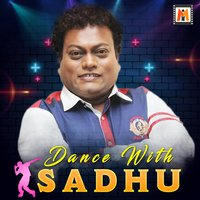 Dance with Sadhu — Sadhu Kokila