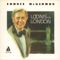 Loonis and London — Loonis McGlohon