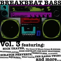 Breakbeat Bass, Vol. 3 — сборник