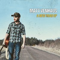 A New Road EP — Matt Venhaus