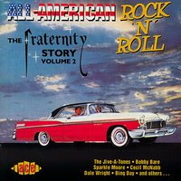 All American Rock 'n' Roll: The Fraternity Story Vol 2 — сборник