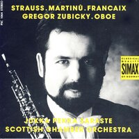 Strauss/ Martinu/ Francaix: Concertos — Scottish Chamber Orchestra, Gregor Zubicky, Gregor Zubicky And Scottish Chamber Orchestra