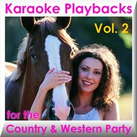 Karaoke Playbacks for the Country & Western Party Vol. 2 — сборник