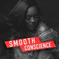 Conscience — Smooth