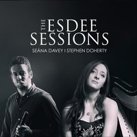 The Esdee Sessions — Seána Davey & Stephen Doherty