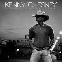 Cosmic Hallelujah — Kenny Chesney