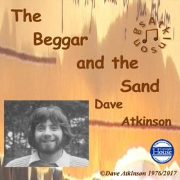 The Beggar and the Sand — Dave Atkinson
