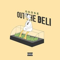 Out the Deli - EP — Goose