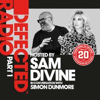 Defected 20: House Music All Life Long, Pt. 1 — Defected Radio