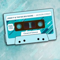 Jackson Street — Jonny P, The Big Big Sound, Jonny P, The Big Big Sound