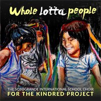 Whole Lotta People — The Sotograde International Choir