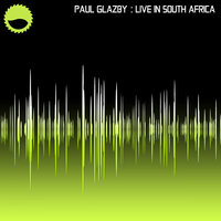 Live In South Africa — Paul Glazby