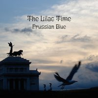 Prussian Blue — The Lilac Time