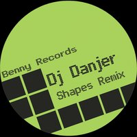 Shapes — DJ Danjer