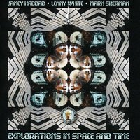 Explorations in Space and Time — Jamey Haddad, Lenny White & Mark Sherman