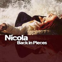 Back in Pieces — Nicola
