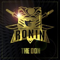 The Don — Ronin