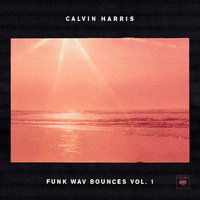 Funk Wav Bounces Vol.1 — Calvin Harris