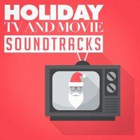 Holiday Tv and Movie Soundtracks — Best TV and Movie Themes
