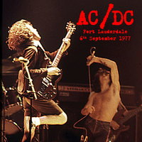 Fort Lauderdale 6th September 1977 — AC/DC