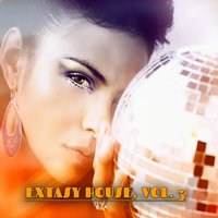 Extasy House, Vol. 3 — сборник