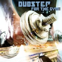 Dubstep for the gym — сборник