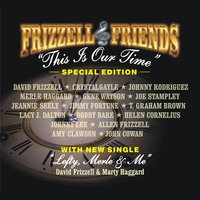 This Is Our Time — David Frizzell, David Frizzell & Friends