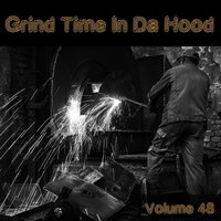 Grind Time in Da Hood, Vol. 48 — сборник