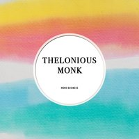 Monk Business — Thelonious Monk Orchestra