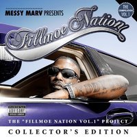 Messy Marv Presents Fillmoe Nation Vol. 1 Collector's Edition — Messy Marv