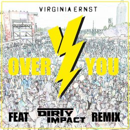 Over You — Virginia Ernst, Dirty Impact