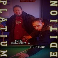 Darkside Family — Skitzo Helta Skelta & Dirty Redd
