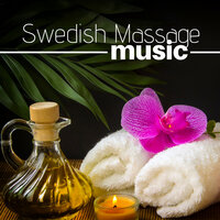 Swedish Massage Music - A World of Relaxation — Spa Dreams Composer
