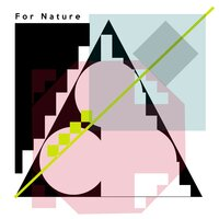 For Nature — Felipe Valencia, Núcleo Concordia