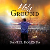 Holy Ground — Daniel Kolenda