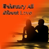 February All About Love — сборник