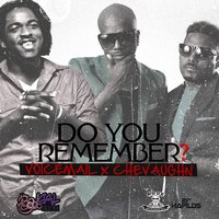 Do You Remember? — Voicemail, Chevaughn, Voicemail Ft Chevaughn