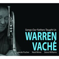 Songs Our Fathers Taught Us — Warren Vaché