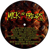 Mick & Friends — Mick
