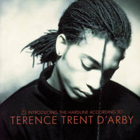 Introducing The Hardline According To Terence Trent D'Arby — Terence Trent D'Arby