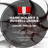 House Proud EP — Mark Holmes, Russell James, Mark Holmes & Russell James