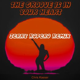 The Groove Is In Your Heart — Chris Kaeser