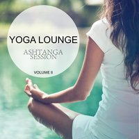 Yoga Lounge - Ashtanga Session, Vol. 2 — сборник