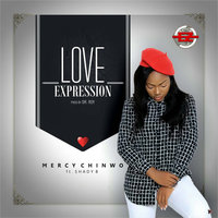 Love Expression — Mercy Chinwo