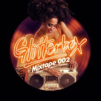 Glitterbox Mixtape 002 (hosted by Melvo Baptiste) — Glitterbox Radio