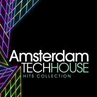Amsterdam Tech House Hits Collection — сборник