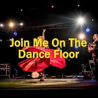 Join Me On The Dance Floor — сборник