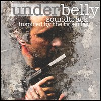 Underbelly: Soundtrack Inspired by the TV Series — сборник