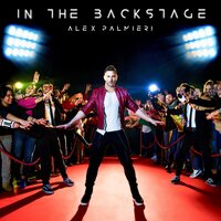 In the Backstage — Alex Palmieri